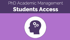 PhD Academic Management - Student Access
